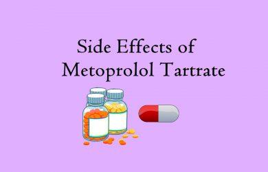 Side Effects of Metoprolol Tartrate