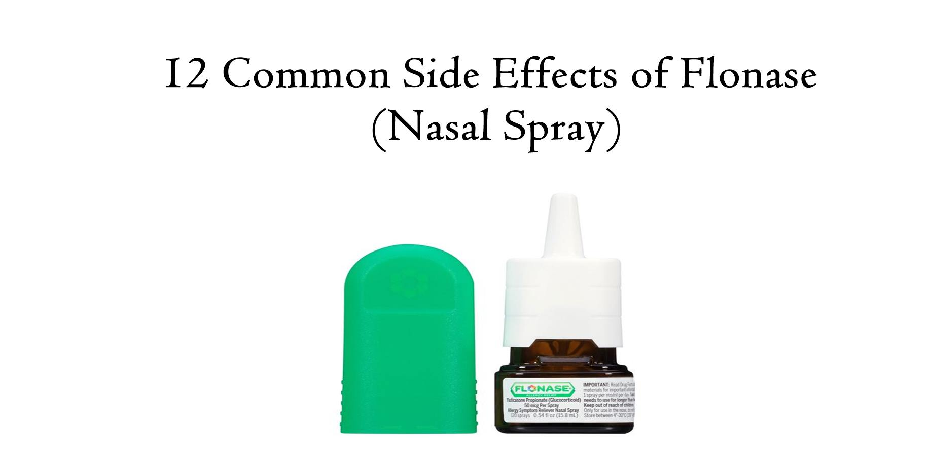 Flonase Nasal Spray 】 12 Common Side Effects
