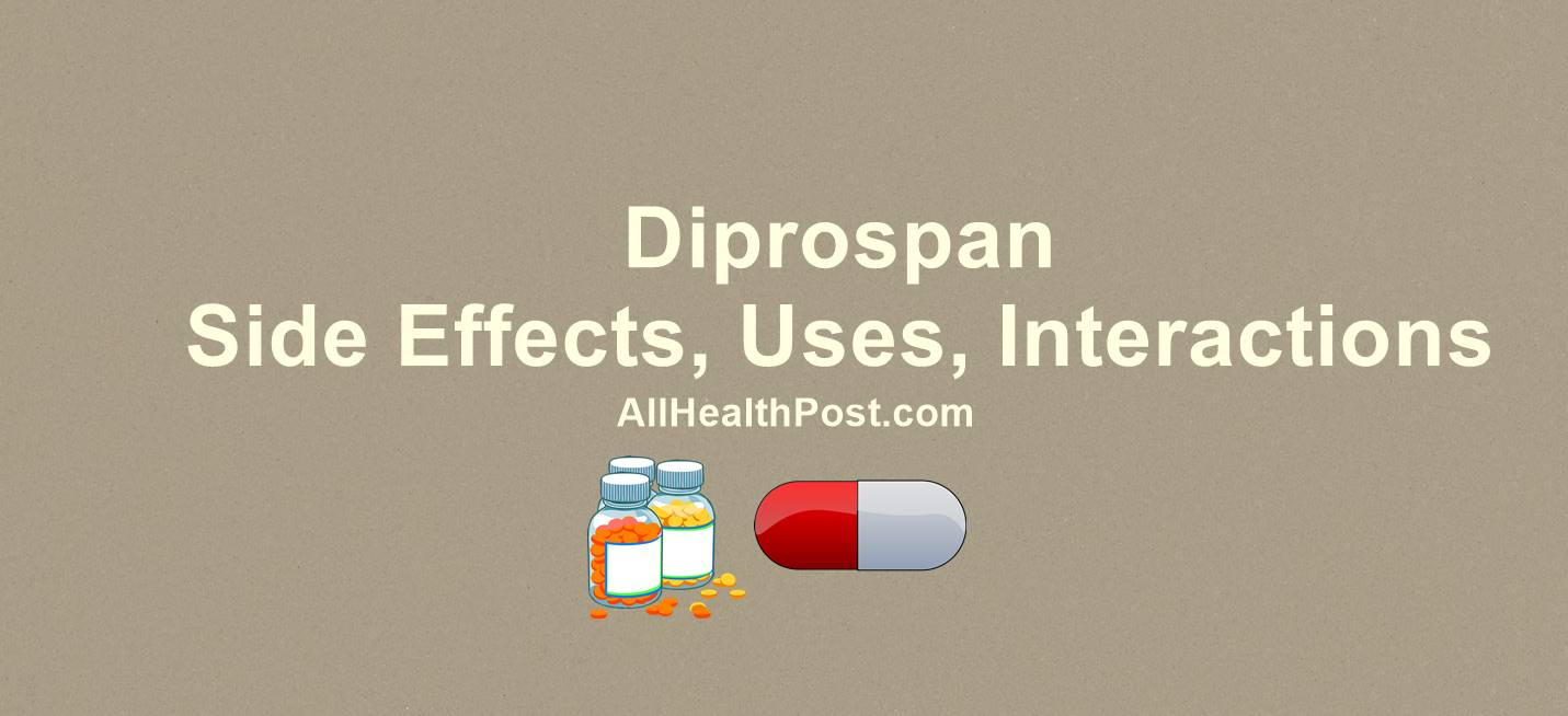 Diprospan: Uses, Side Effects, Dosage, Interactions