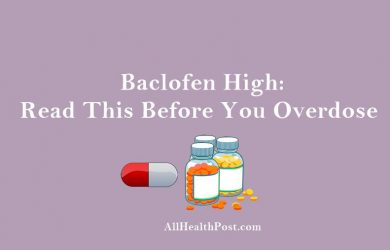 Baclofen High – Read This Before You Overdose
